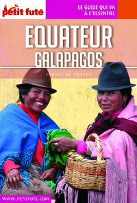 Equateur 2016 Carnet Petit Futé (avec cartes et photos)