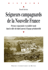 Seigneurs campagnards de la Nouvelle France