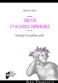 Amiante : un scandale improbable