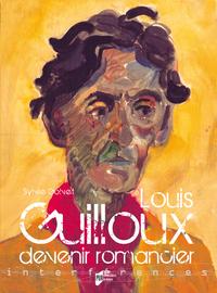 Louis Guilloux, devenir romancier