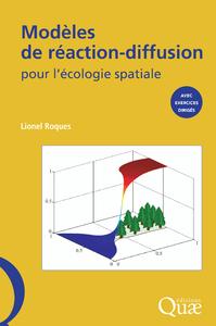 Modèles de réaction-diffusion pour l'écologie spatiale
