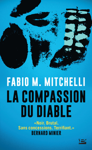 La Compassion du diable | Mitchelli, Fabio M.