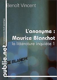 Benoît Vincent •L'anonyme•Publie.net •2008