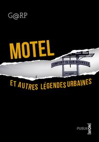 Livre numérique Motel, et autres légendes urbaines