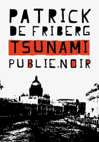 Tsunami par Patrick de Friberg