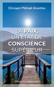 La paix, un état de conscience supérieur