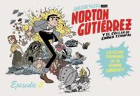 Norton Gutiérrez y el collar de Emma Tzampak (episodio 2 de 8)