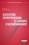 Livre numérique Écosystème entrepreneurial et logiques d'accompagnement