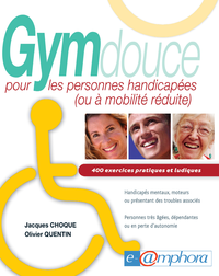 Gym douce pour les personnes handicapées (ou à mobilité réduite)