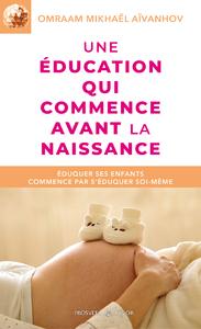 Une éducation qui commence avant la naissance