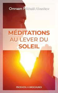 Méditations au lever de soleil