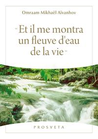 « Et il me montra un fleuve d'eau de la vie »
