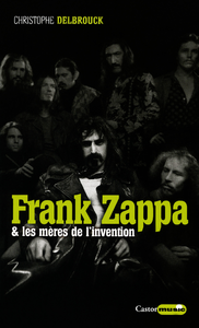 Frank Zappa & les mères de ...