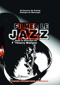 Filmer le jazz