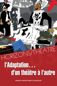 L'adaptation... d'un théâtre à l'autre