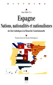 Espagne : Nations, nationalités, nationalismes