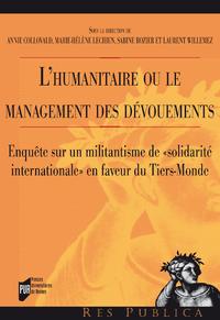 L'humanitaire ou le management des dévouements