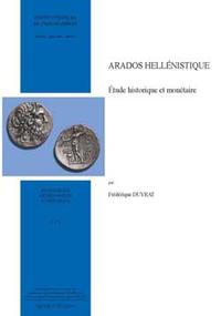 Arados hellénistique : étude historique et monétaire