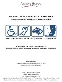 Manuel d'accessibilité du Web, COMPRENDRE ET INTÉGRER L'ACCESSIBILITÉ : EXPLIQUER D'UNE FAÇON SIMPLE ET COMPRÉHENSIBLE PAR TOUS POU