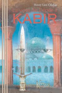 La voie de l'épée 1 : KABIR