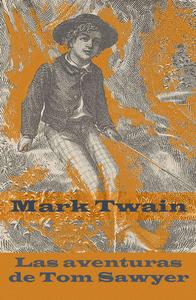 Las aventuras de Tom Sawyer (texto completo, con índice activo)