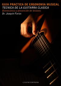 Guía Práctica de Ergonomia musical: Técnica de la guitarra clásica