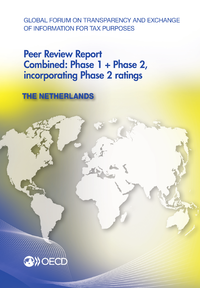 Global Forum on Transparency and Exchange of Information for Tax Purposes Peer Reviews: The Netherlands 2013