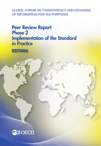 Global Forum on Transparency and Exchange of Information for Tax Purposes Peer Reviews: Estonia 2013