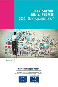 Points de vue sur la jeunesse, volume 1 - 2020 - Quelles perspectives ?