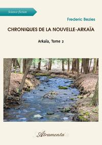 Chroniques de la Nouvelle-Arkaïa
