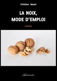 La noix mode d 39 emploi christian mazet loisirs et hobbies - Compteur linky mode d emploi ...