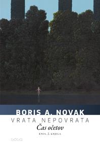 Vrata nepovrata, 2. knjiga: Čas očetov