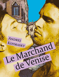 KOYMASKY Andrej - Le Marchand de Venise 9791029400513.main