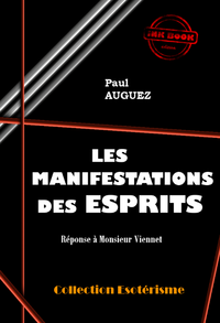 Les Manifestations Des Esprits - Paul Auguez