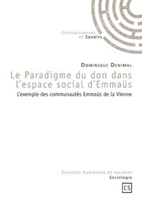 Le Paradigme du don dans l'espace social d'Emmaüs, L'EXEMPLE DES COMMUNAUTÉS EMMAÜS DE LA VIENNE
