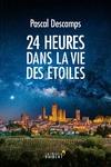 Livre numérique 24 HEURES DANS LA VIE DES ETOILES