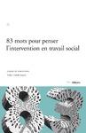 Livre numérique 83 mots pour penser l'intervention en travail social