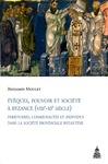 Livre numérique Évêques, pouvoir et société à Byzance (viiie-xie siècle)