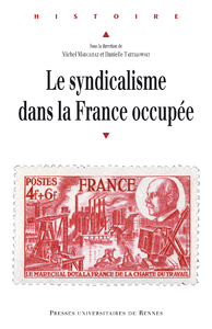 Le syndicalisme dans la France occup?e