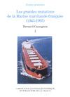 Livre numérique Les grandes mutations de la marine marchande française (1945-1995). Volume I