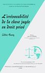 Livre numérique L'irrévocabilité de la chose jugée en droit privé