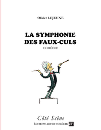 La symphonie des faux-culs