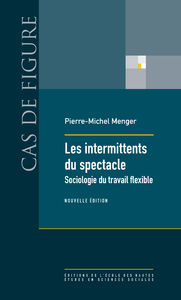 Les intermittents du spectacle, Sociologie du travail flexible