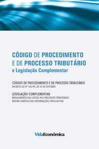 Código de Procedimento e de ProcessoTributário, e Legislação Complementar