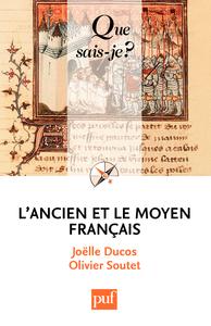 L'ancien et le moyen français, « Que sais-je ? » n° 3935