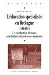 Livre numérique L'éducation spécialisée en Bretagne, 1944-1984