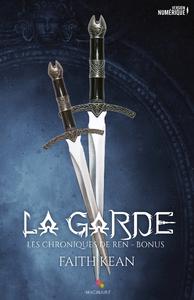 La garde, Les chroniques de Ren, T1.5