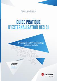 Guide pratique d'externalisation des SI