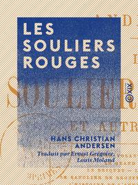 Les Souliers rouges - Et autres contes