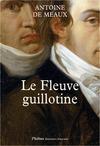 Livre numérique Le Fleuve guillotine